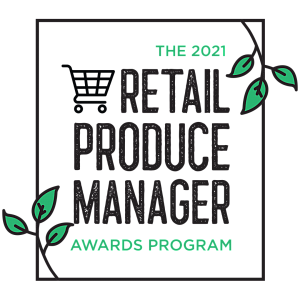 Retail Produce Manager 2021 Awards Program