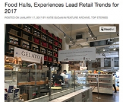 Food Halls lead retail experiences for 2017
